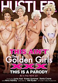 This Ain'T The Golden Girls Xxx : This Is A Parody (155263.2)