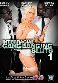 Interracial Gangbanging Sluts 1 (2017) (155596.2)