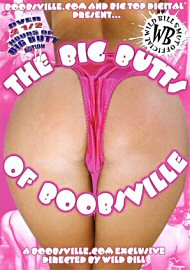 The Big Butts Of Boobsville (157475.5)