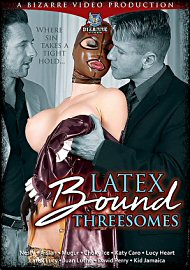 Latex Bound Threesomes (2017) (157528.7)