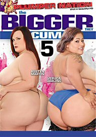 The Bigger They Cum 5 (2017) (158727.5)