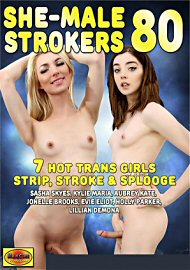 She-Male Strokers 80 (159634.9)