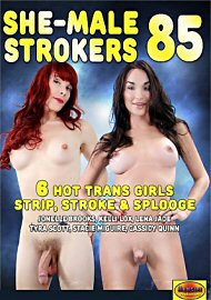 She-Male Strokers 85 (159770.4)
