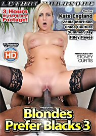 Blondes Prefer Blacks 3 (2018) (160770.3)