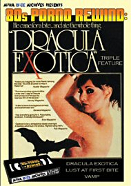 Dracula Exotica Triple Feature - 4 Hours (162713.46)