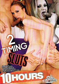 2 Timing Sluts - 10 Hours (163670.4)