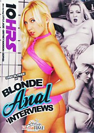Blonde Anal Interviews - 10 Hours (163743.18)