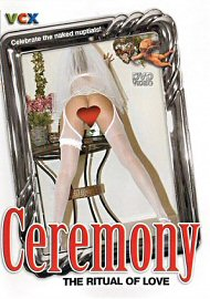 Ceremony: The Ritual Of Love (163822.9)