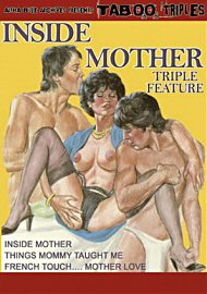 Inside Mother Triple Feature (164041.47)