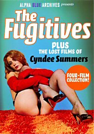 The Fugitives Plus The Lost Films Of Summer Cyndee (164402.7)