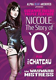 Suzanne Fields Triple Feature: Niccole The Story Of O (164468.6)