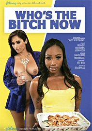 Who'S The Bitch Now (2017) (164512.5)