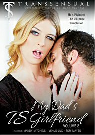My Dad'S Ts Girlfriend 2 (2017) (165668.7)