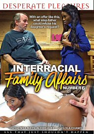 Interracial Family Affairs 6 (2018) (166431.9)