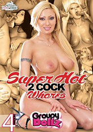 Super Hot 2 Cock Whores - 4 Hours (2018) (166814.4)