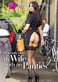 40 Years Old, My Wife With No Panties (2018) (170526.1)