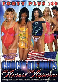 Forty Plus Vol. 80: Chocolate Milfs Across America (170607.4)