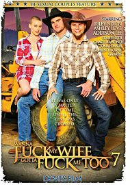 Wanna Fuck My Wife Gotta Fuck Me Too 7 (2016) (171338.3)