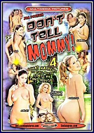 Don'T Tell Mommy 4 (171695.7)