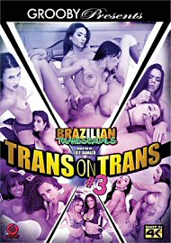 Brazilian Transsexuals: Trans On Trans 3 (2018) (171828.4)