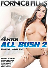 All Bush 2 - 4 Hours (2017) (173515.9)