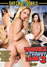 Trouble In Tranny Land 3 (176288.7)