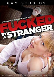 Fucked By A Stranger (2019) (183415.17)
