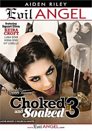 Choked And Soaked 3 (2018) (186520.10)