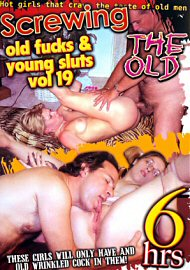 Screwing The Old: Old Fucks And Young Sluts 19 (191571.150)