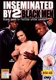 Inseminated By 2 Black Men 3: We Have A Dream (41509.1)