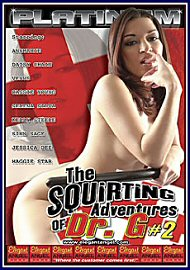The Squirting Adventures Of Dr G 2 (43524.11)