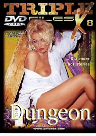Triple X Files 8: The Dungeon (43931.6)