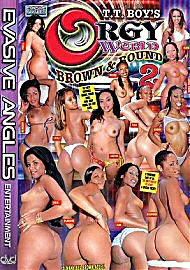 Orgy World: Brown And Round 2 (46271.10)