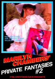 Marilyn Chambers' Private Fantasies Vol. 2 (46394.13)