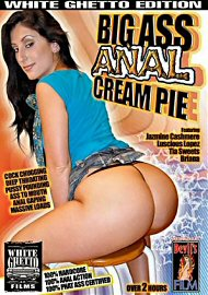 Big Ass Anal Cream Pie (65728.6)