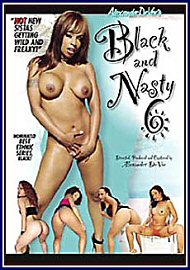 Black And Nasty 6 (65981.1)