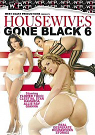 Housewives Gone Black 6 (65988.5)