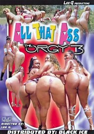 All That Ass The Orgy 3 (66655.9)