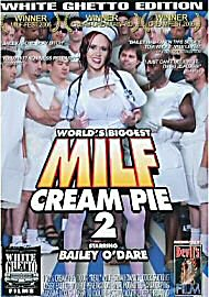World'S Biggest Milf Cream Pie 2 (67457.2)