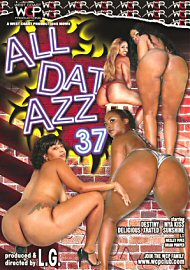 All Dat Azz 37 (67583.2)