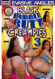 Black Bubble Butt Creampies 3 (67659.20)