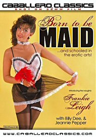 Born To Be Maid (67780.6)