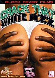 Crack That White Azz (69514.3)