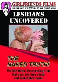 Lesbians Uncovered The Naked Truth! (69587.1)