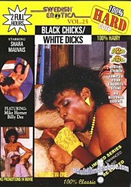 Swedish Erotica 25 Black Chicks/white Dicks (70092.40)