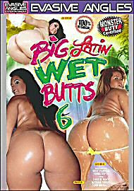 Big Latin Wet Butts 6 (70214.11)