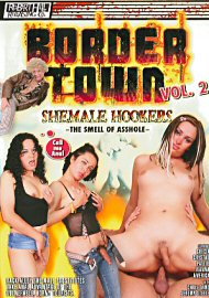 Border Town She-Male Hookers  2 (70245.6)