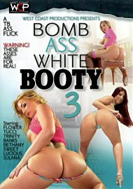 Bomb Ass White Booty 3 (70254.2)