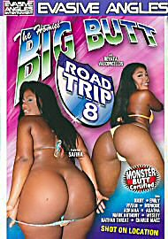 Big Butt Road Trip 8 (72412.8)