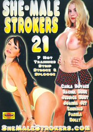 She-Male Strokers 21 (73299.7)